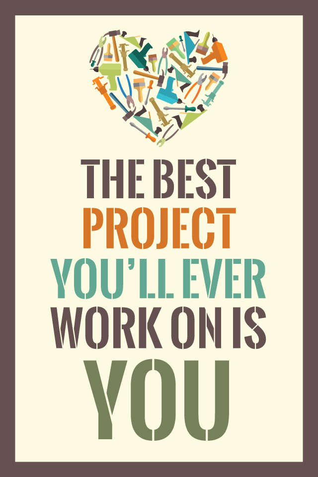 The Best Project You'll Ever Work On Is You Inspirational Quote Design glutenfreesage