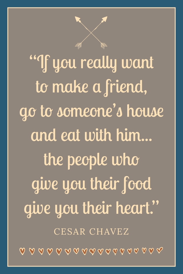 """If you really want to make a friend Cesar Chavez quote glutenfreesage 640 x 960 wallpaper design"