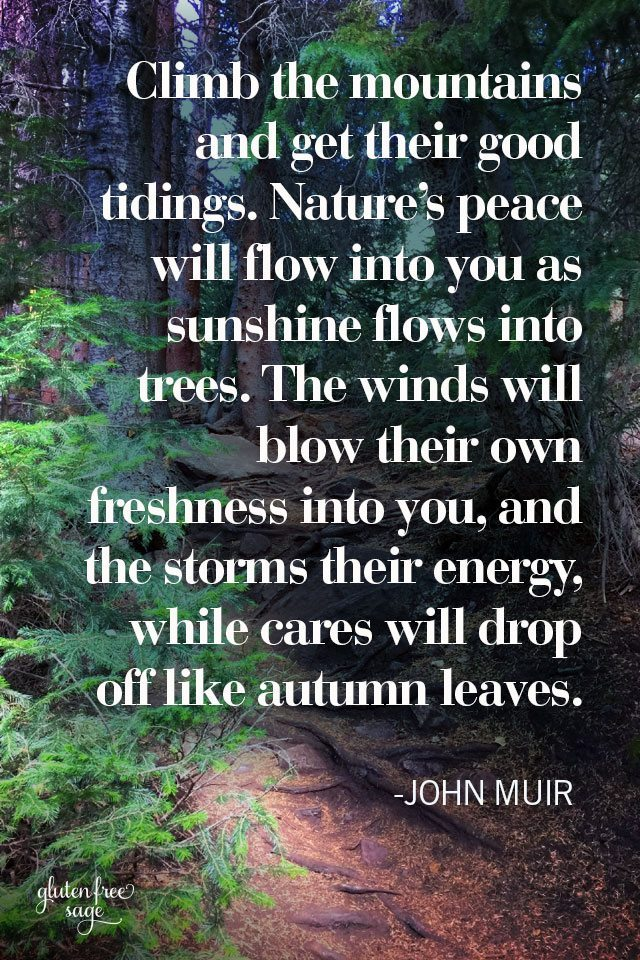 be well john muir climb mountains peace quote