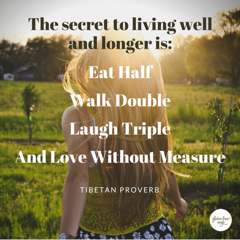 secret to living well tibetan proverb inspirational quote