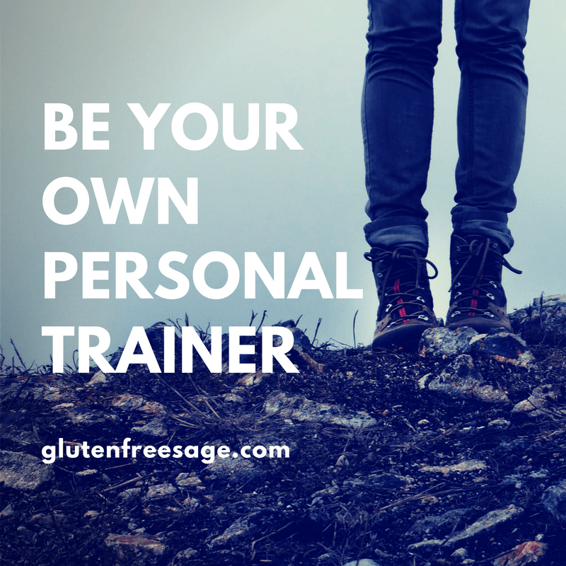 be your own personal trainer glutenfreesage.com quote design