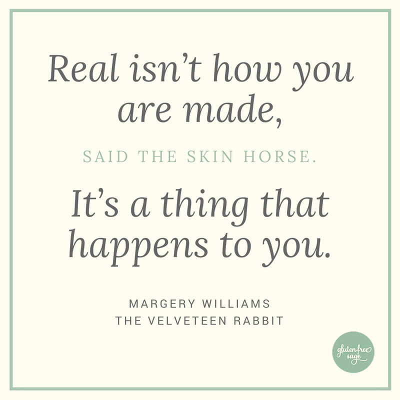 smarter every day real isn't how you are made velveteen rabbit quote design gluten free sage