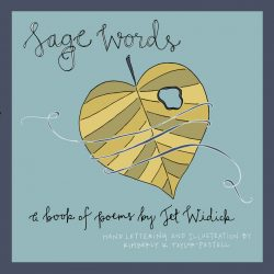 jet widick poems book sage words spoken word poetry hand lettering illustration lacelit