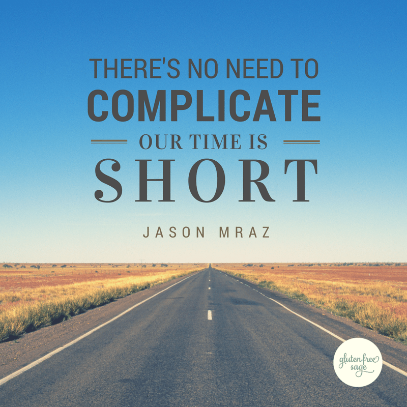 your mass is critical our time is short jason mraz quote design gluten free sage