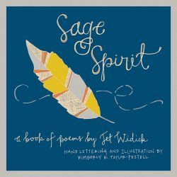 jet widick poems sage spirit book poetry illustration hand lettering kimberly taylor-pestell kristen alden
