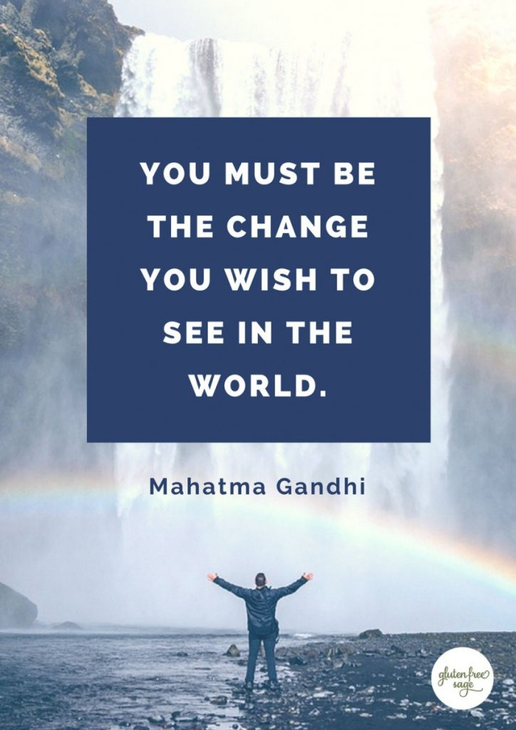 you must be the change gandhi quote digital detox disconnect to reconnect simplification homesteading off the grid