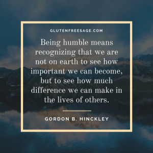 work hard for good reason gordon hinckley humble quote