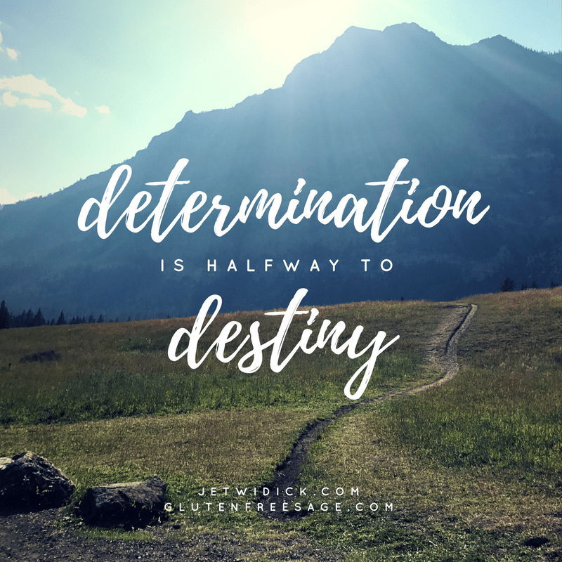 why inspiration matters determination is halfway to destiny quote