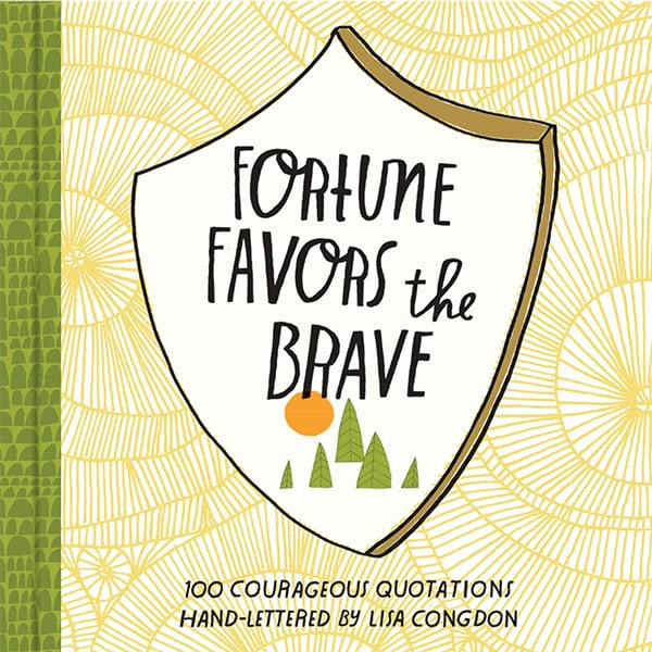 lisa congdon fortune favors the brave book cover quote design favorite books and links