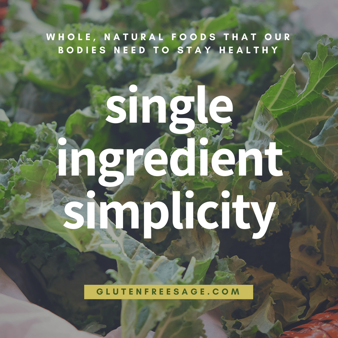 single ingredient eating whole natural foods